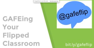 GAfEing Your Flipped Classroom